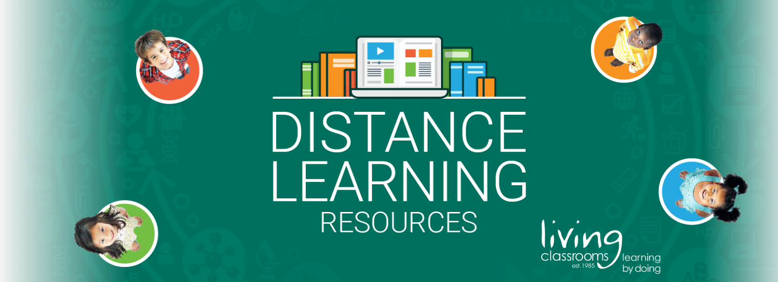 Living Classrooms Living Classrooms Distance Learning Library Living Classrooms