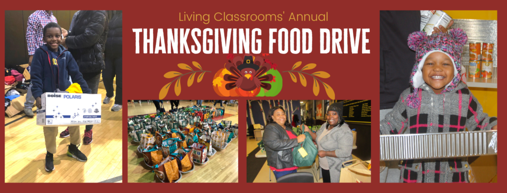 Living Classrooms' Annual Thanksgiving Food Drive