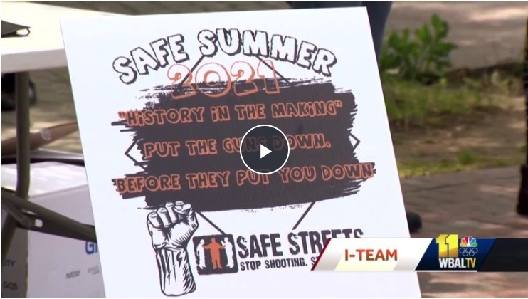Safe Streets launches 'Safe Summer 2021' initiative in Baltimore